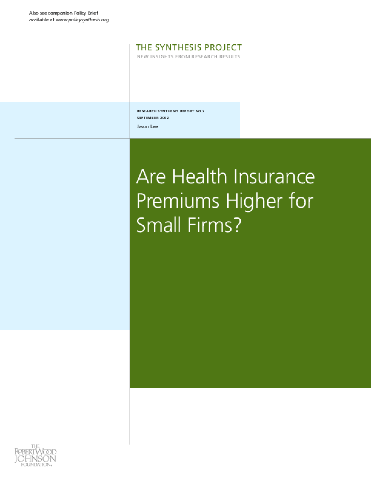 Are Health Insurance Premiums Higher for Small Firms?