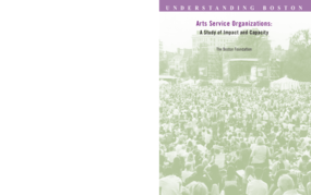 Arts Service Organizations: A Study of Impact and Capacity