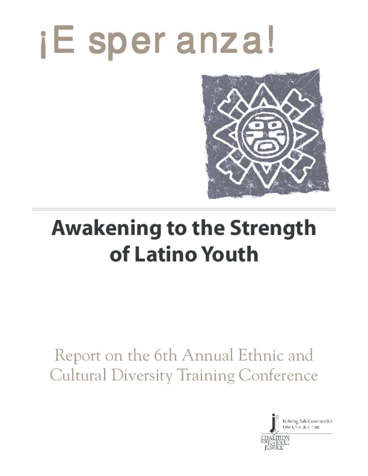 Esperanza! Awakening to the Strength of Latino Youth