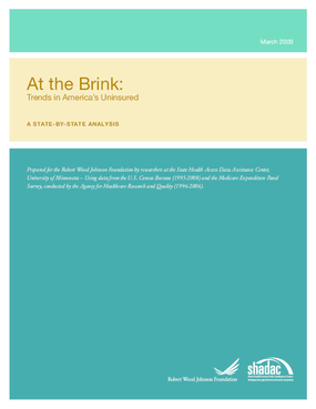 At the Brink: Trends in America's Uninsured: A State-by-State Analysis
