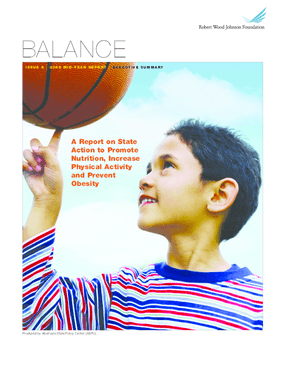 Balance: 2008 Mid-Year Report: A Report on State Action to Promote Nutrition, Increase Physical Activity and Prevent Obesity