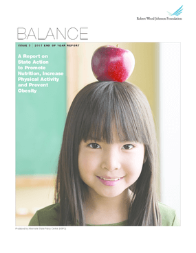 Balance: End of Year 2007 Report: A Report on State Action to Promote Nutrition, Increase Physical Activity and Prevent Obesity
