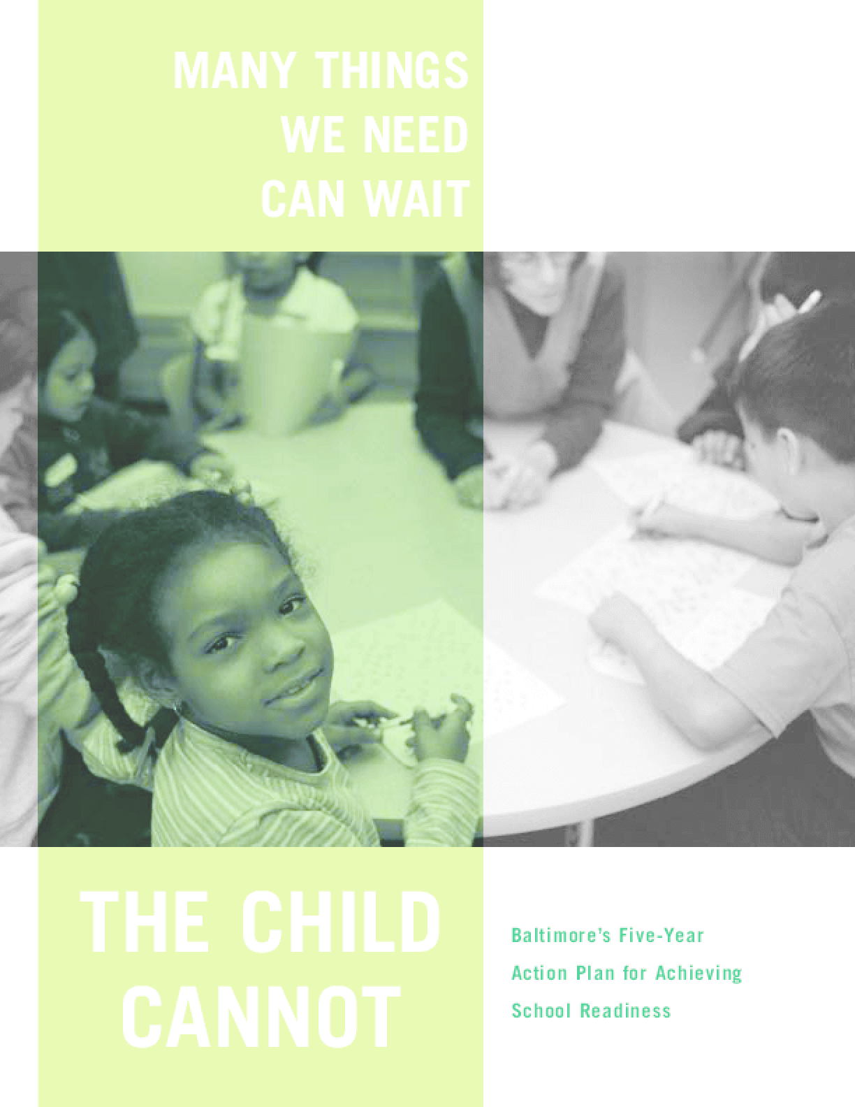 Baltimore's Five Year Action Plan for Achieving School Readiness