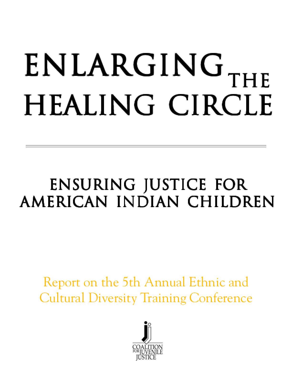Enlarging the Healing Circle: Ensuring Justice for American Indian Children