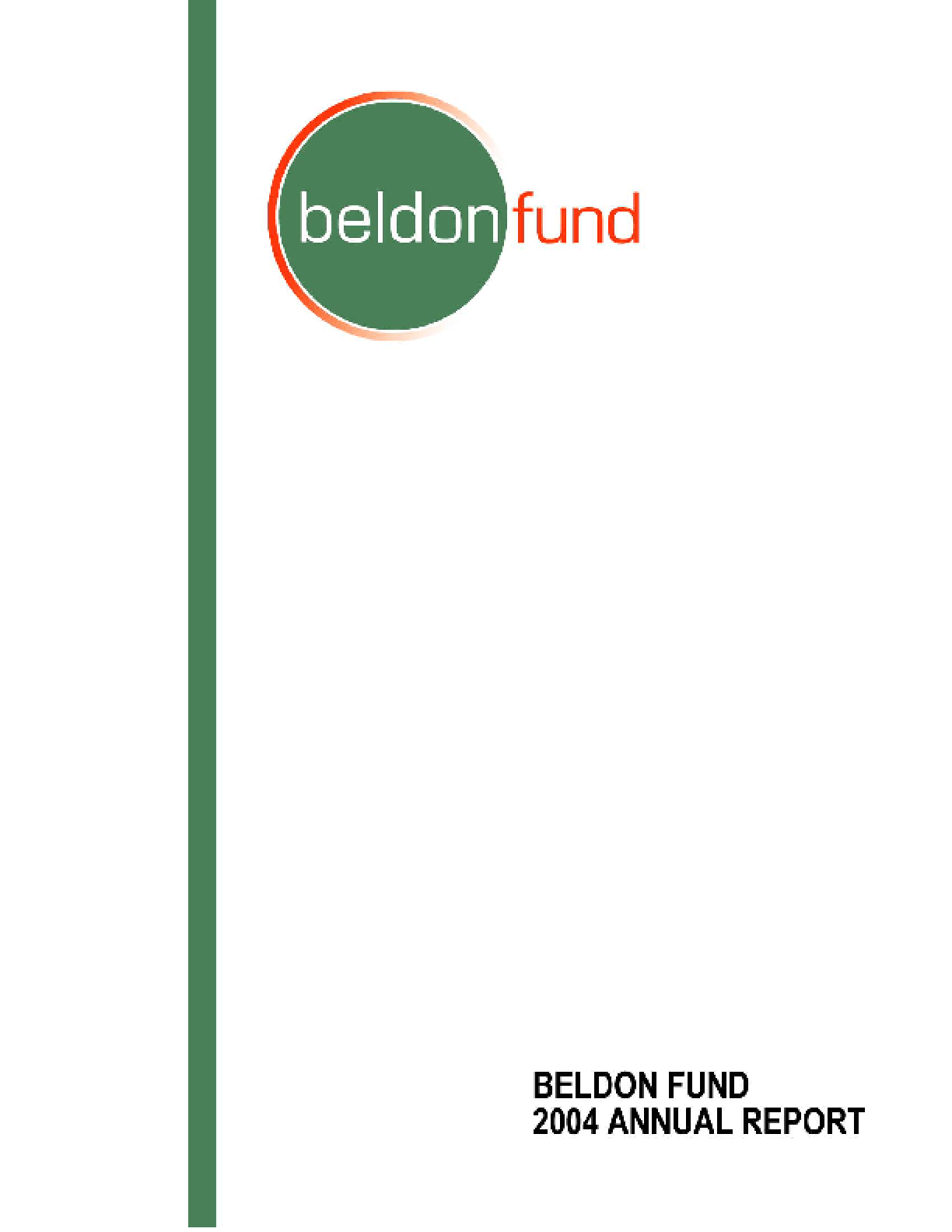 Beldon Fund - 2004 Annual Report