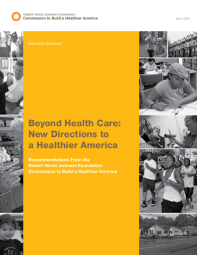 Beyond Health Care: New Directions to a Healthier America