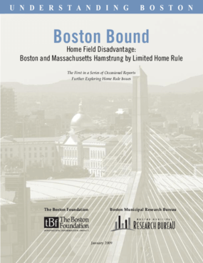 Boston Bound: Home Field Disadvantage: Boston and Massachusetts Hamstrung by Limited Home Rule