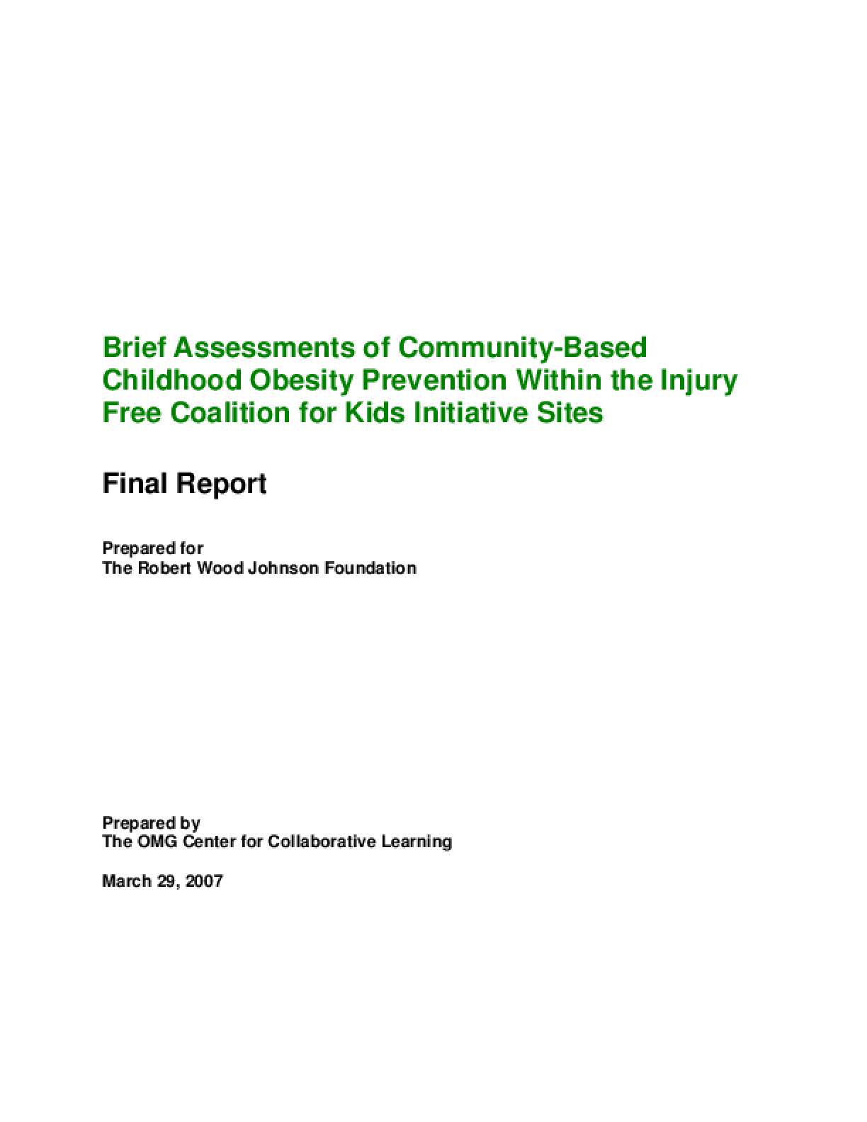 Brief Assessments of Community-Based Childhood Obesity Prevention Within the Injury Free Coalition for Kids Initiative Sites