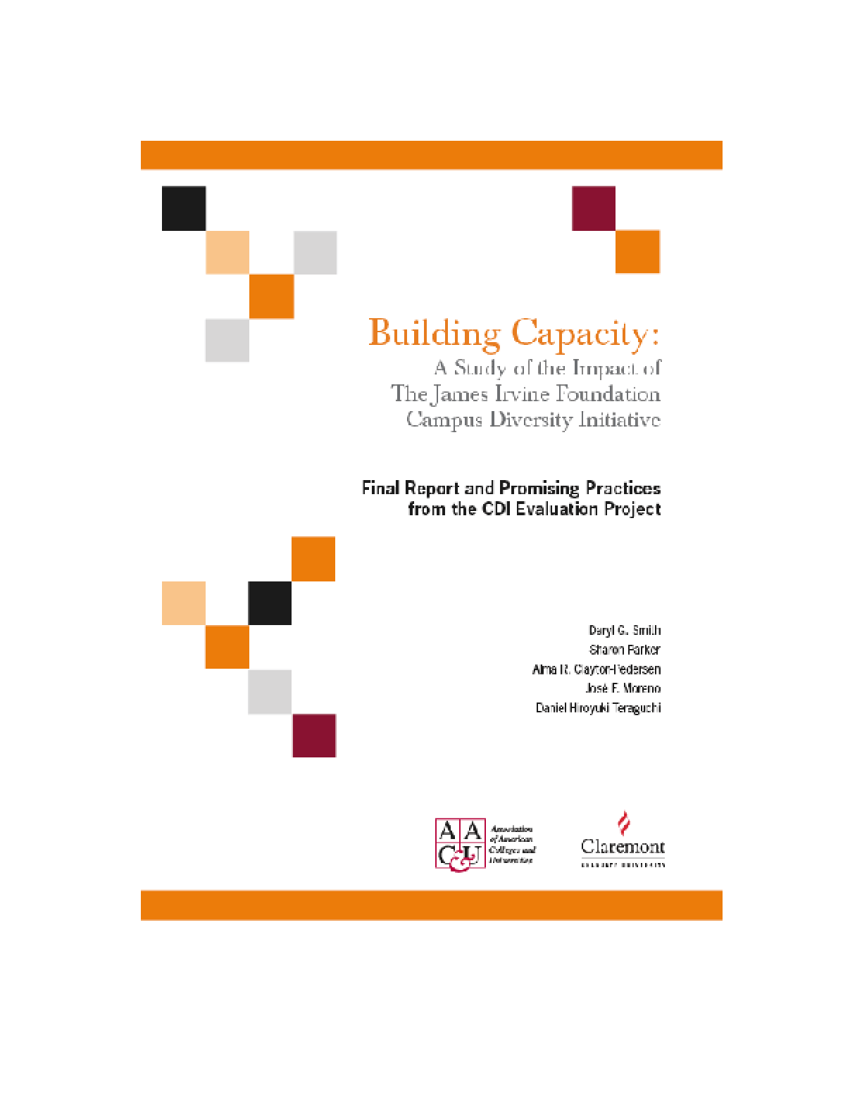 Building Capacity: A Study of the Impact of the James Irvine Foundation Campus Diversity Initiative