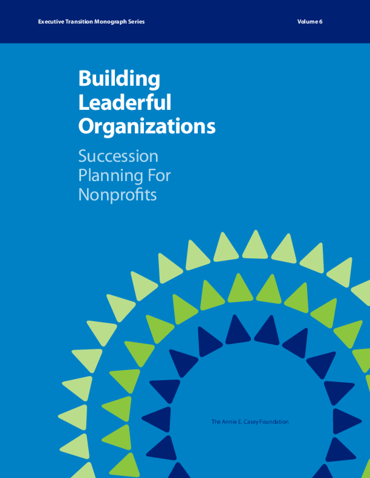 Building Leaderful Organizations: Succession Planning for Nonprofits
