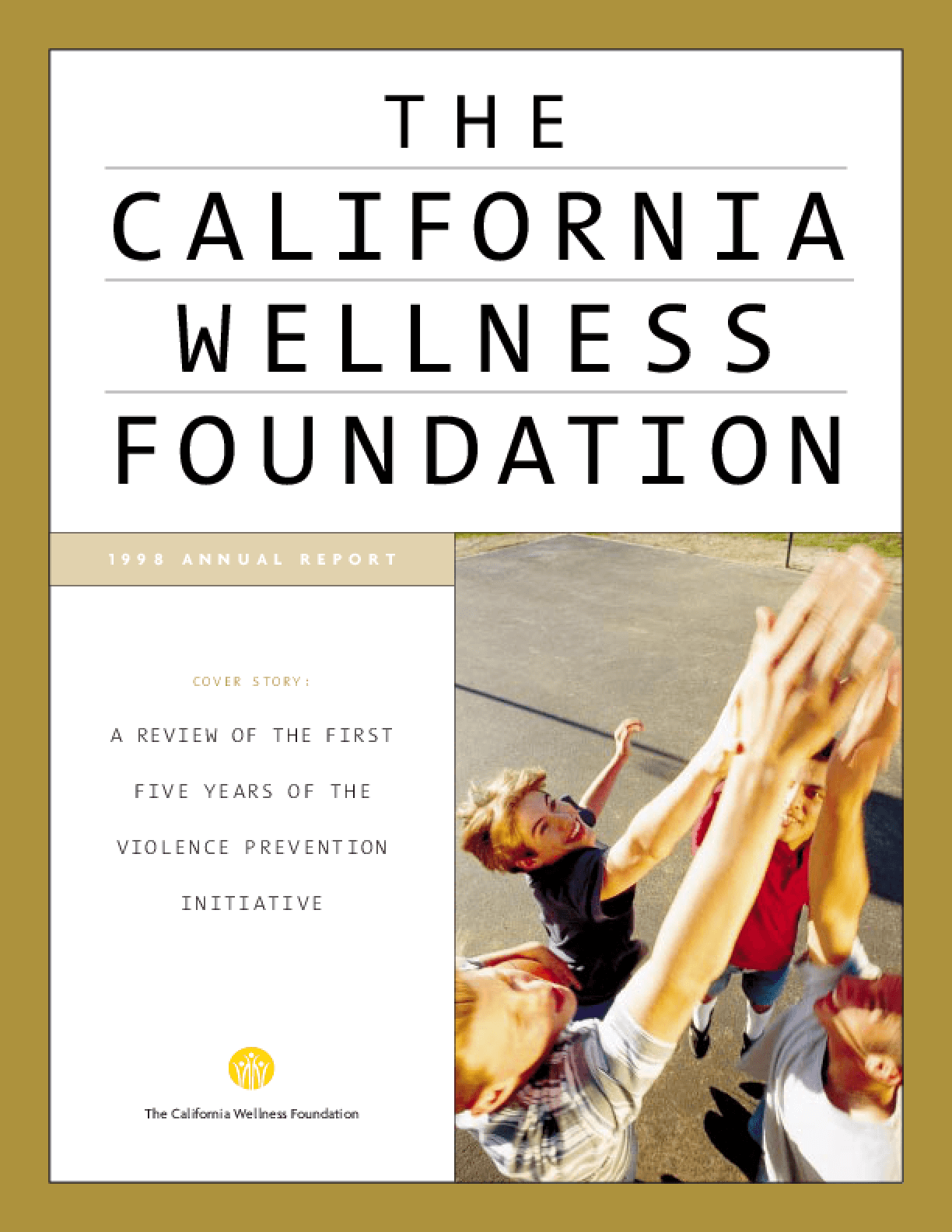 California Wellness Foundation - 1998 Annual Report