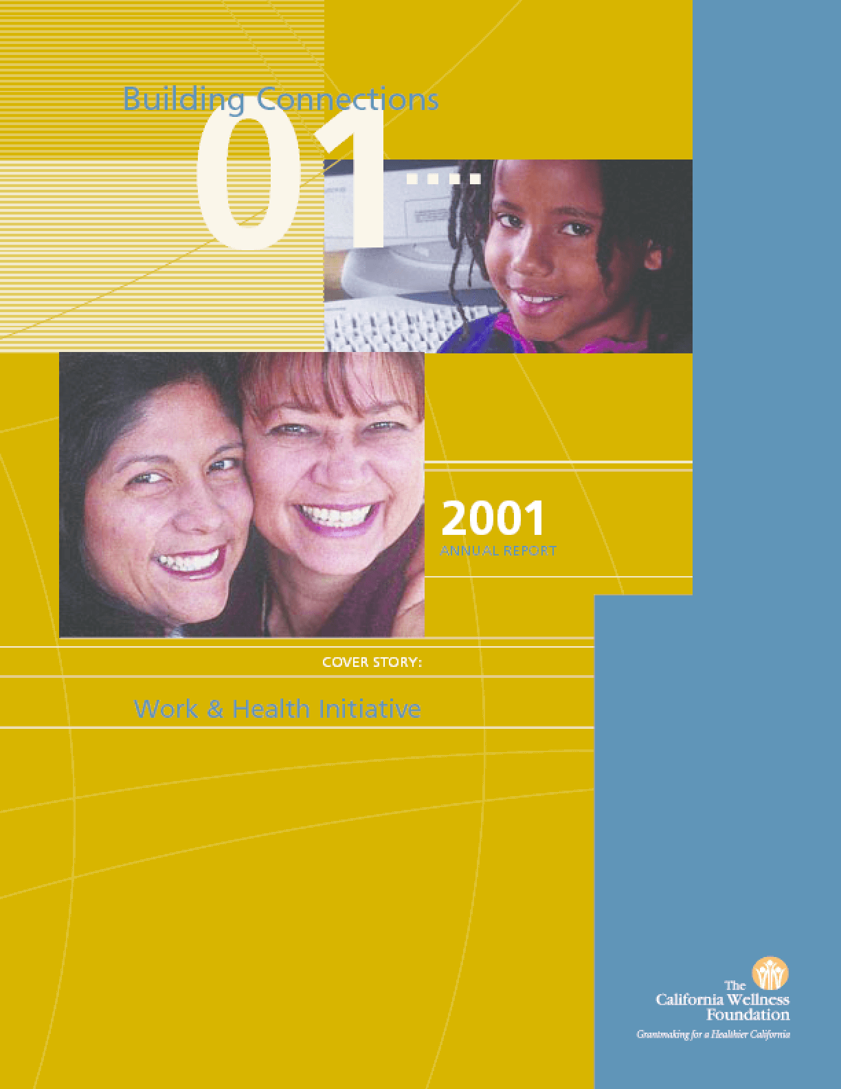 California Wellness Foundation - 2001 Annual Report