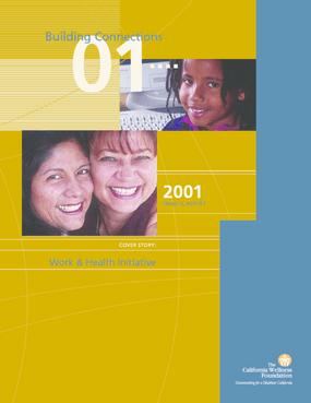 California Wellness Foundation - 2001 Annual Report