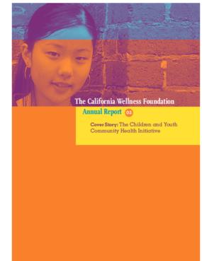 California Wellness Foundation - 2002 Annual Report
