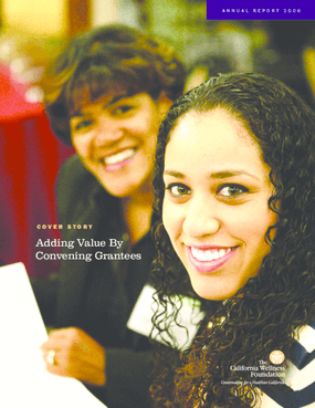 California Wellness Foundation - 2006 Annual Report
