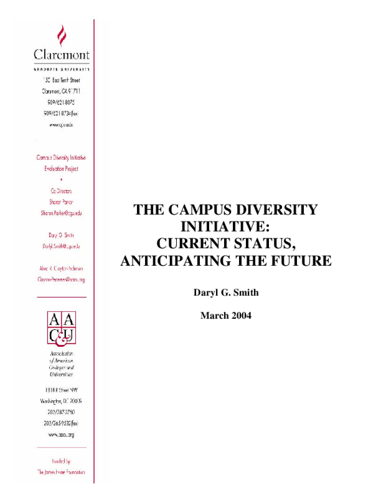 The Campus Diversity Initiative: Current Status, Anticipating the Future