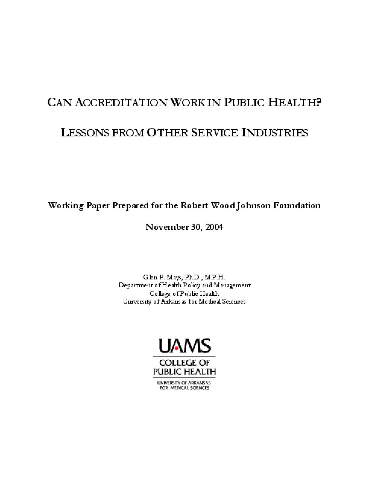 Can Accreditation Work in Public Health? Lessons From Other Service Industries