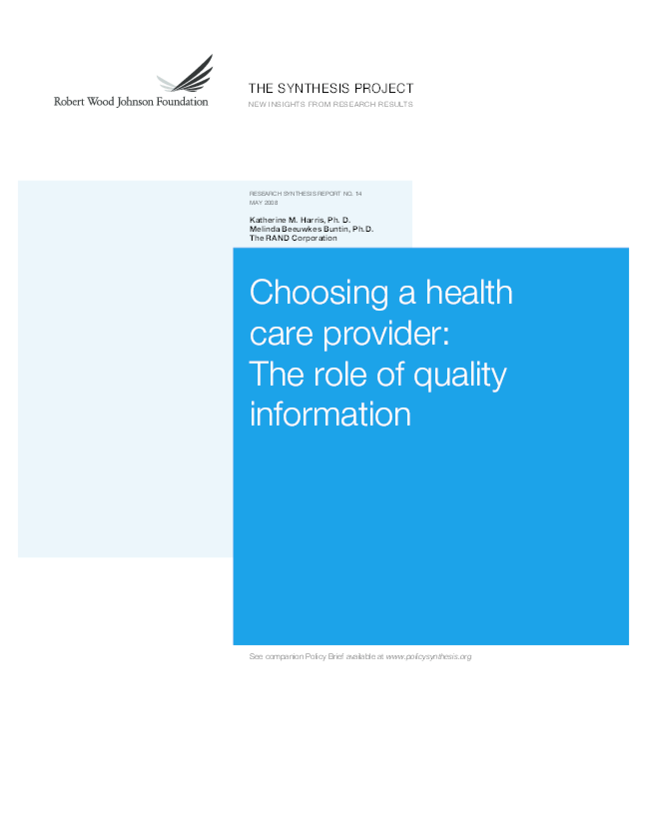 Choosing a Health Care Provider: The Role of Quality Information