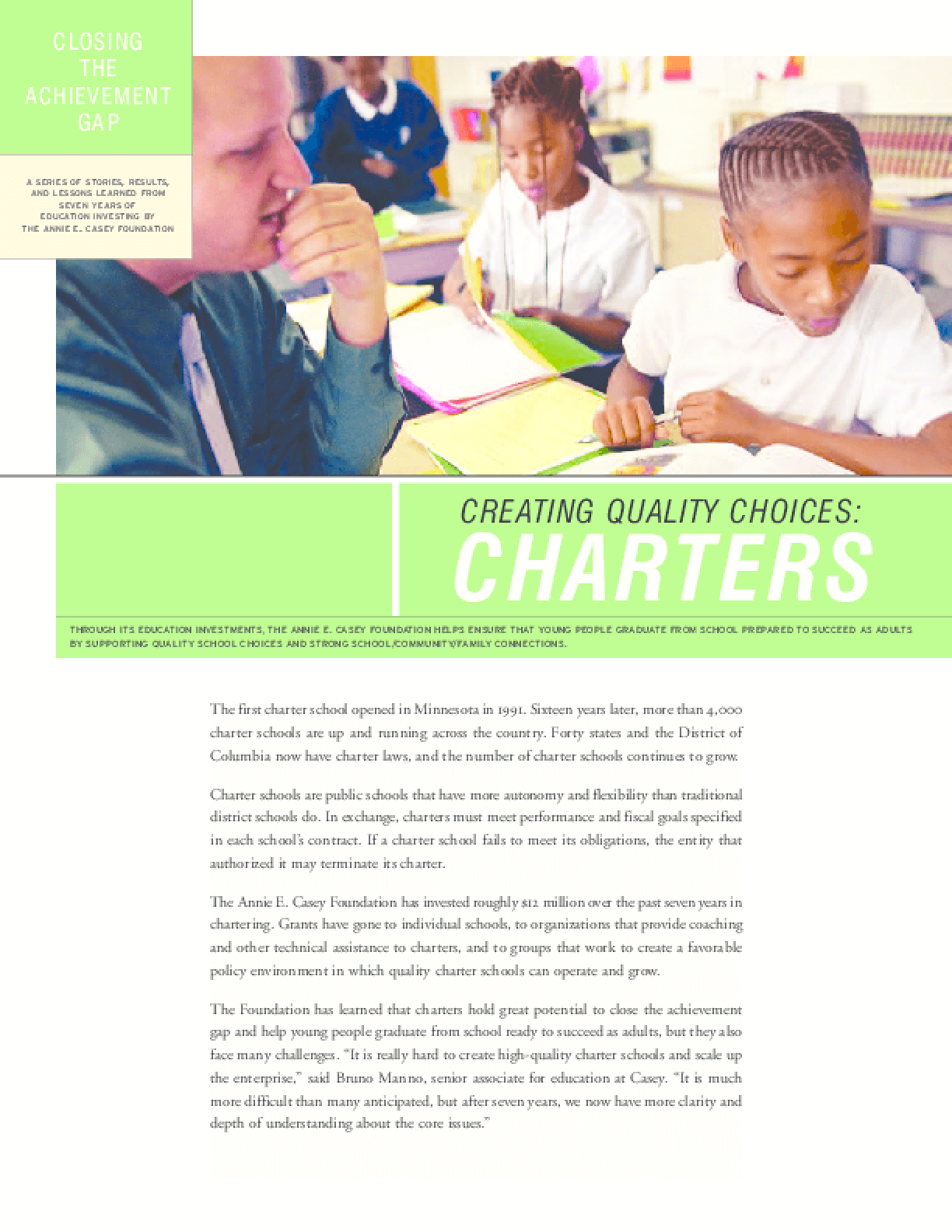 Closing the Achievement Gap: Creating Quality Choices: Charters