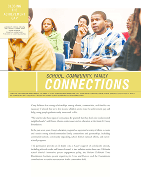 Closing the Achievement Gap: Creating Quality Choices: School, Family, Community Connections