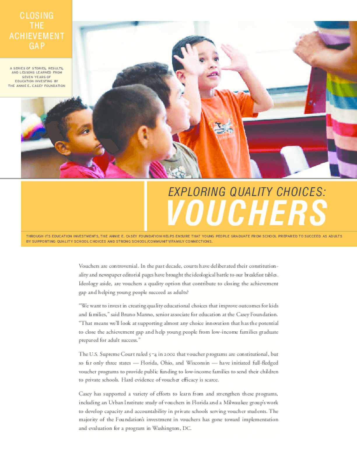 Closing the Achievement Gap: Creating Quality Choices: Vouchers