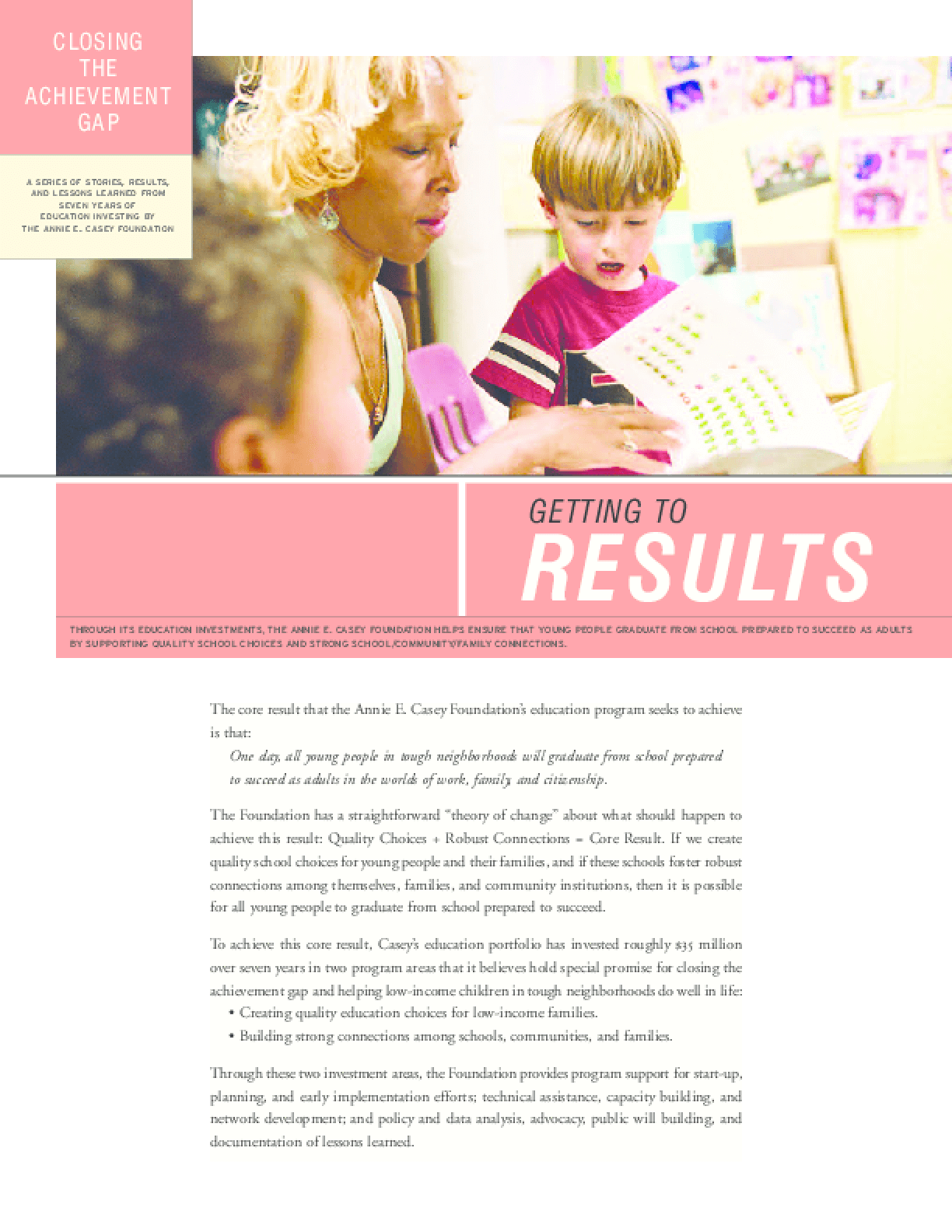 Closing the Achievement Gap: Getting to Results