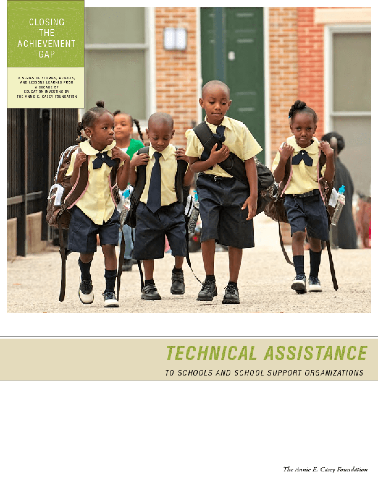 Closing the Achievement Gap: Technical Assistance to Schools and School Support Organizations