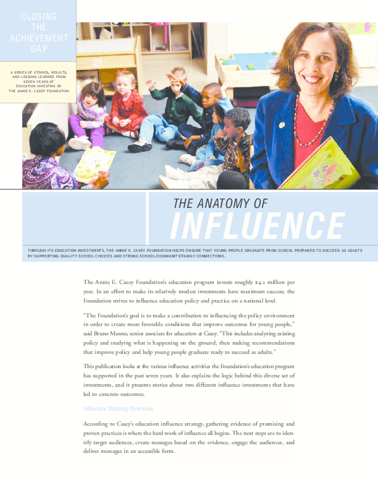 Closing The Achievement Gap The Anatomy Of Influence Issuelab