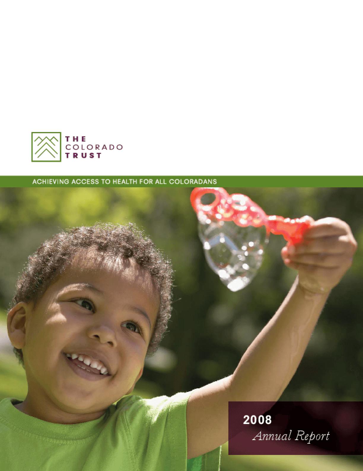 Colorado Trust - 2008 Annual Report