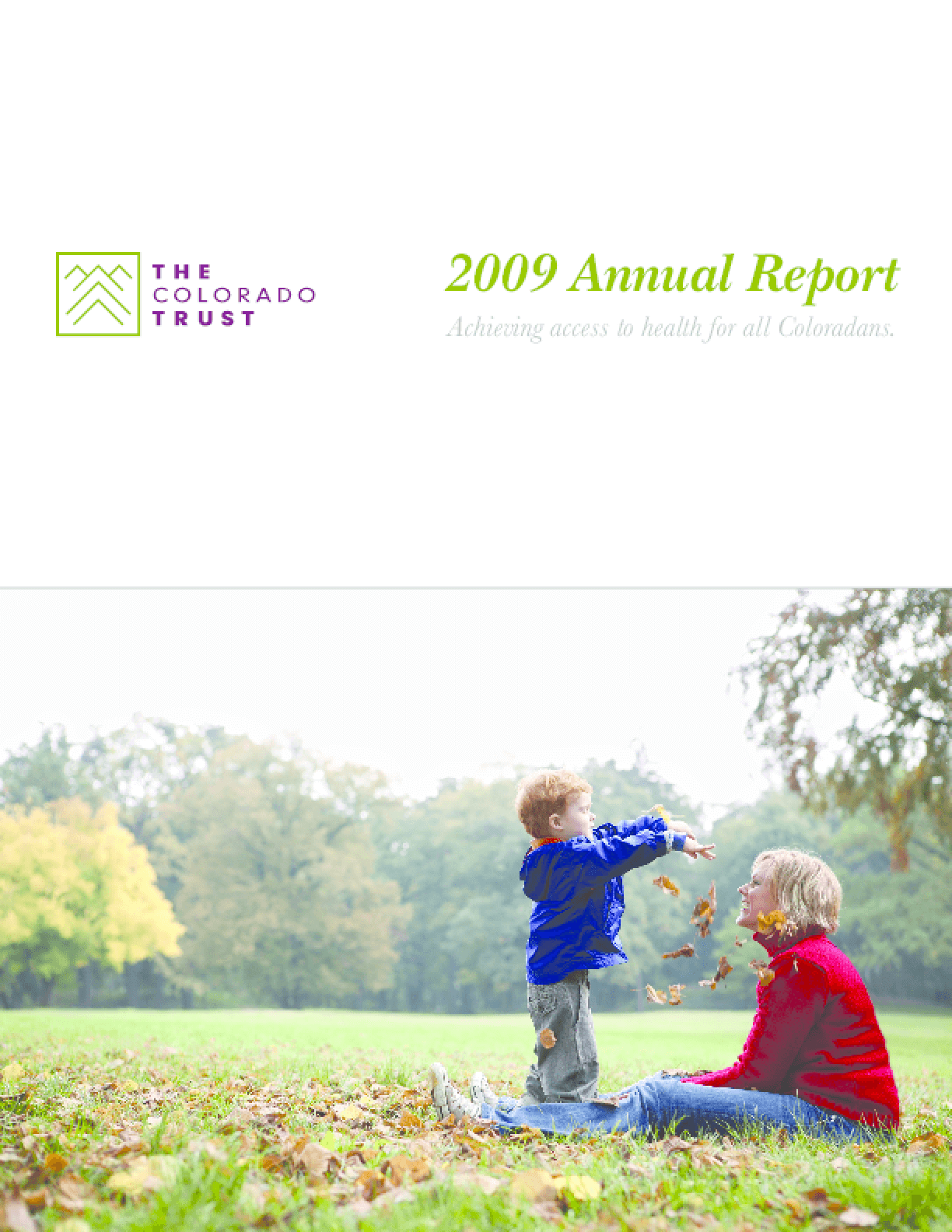 Colorado Trust - 2009 Annual Report