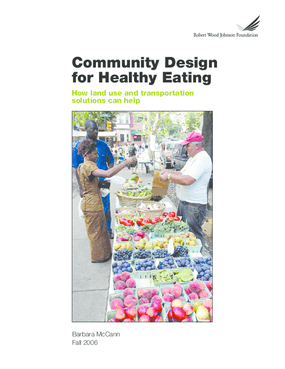 Community Design for Healthy Eating: How Land Use and Transportation Solutions Can Help