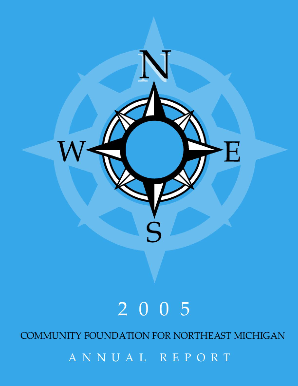 Community Foundation for Northeast Michigan - 2005 Annual Report