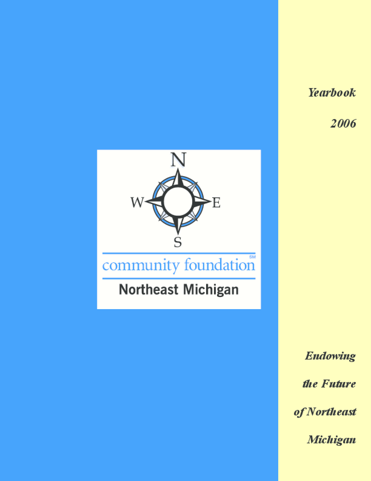 Community Foundation for Northeast Michigan - 2006 Annual Report