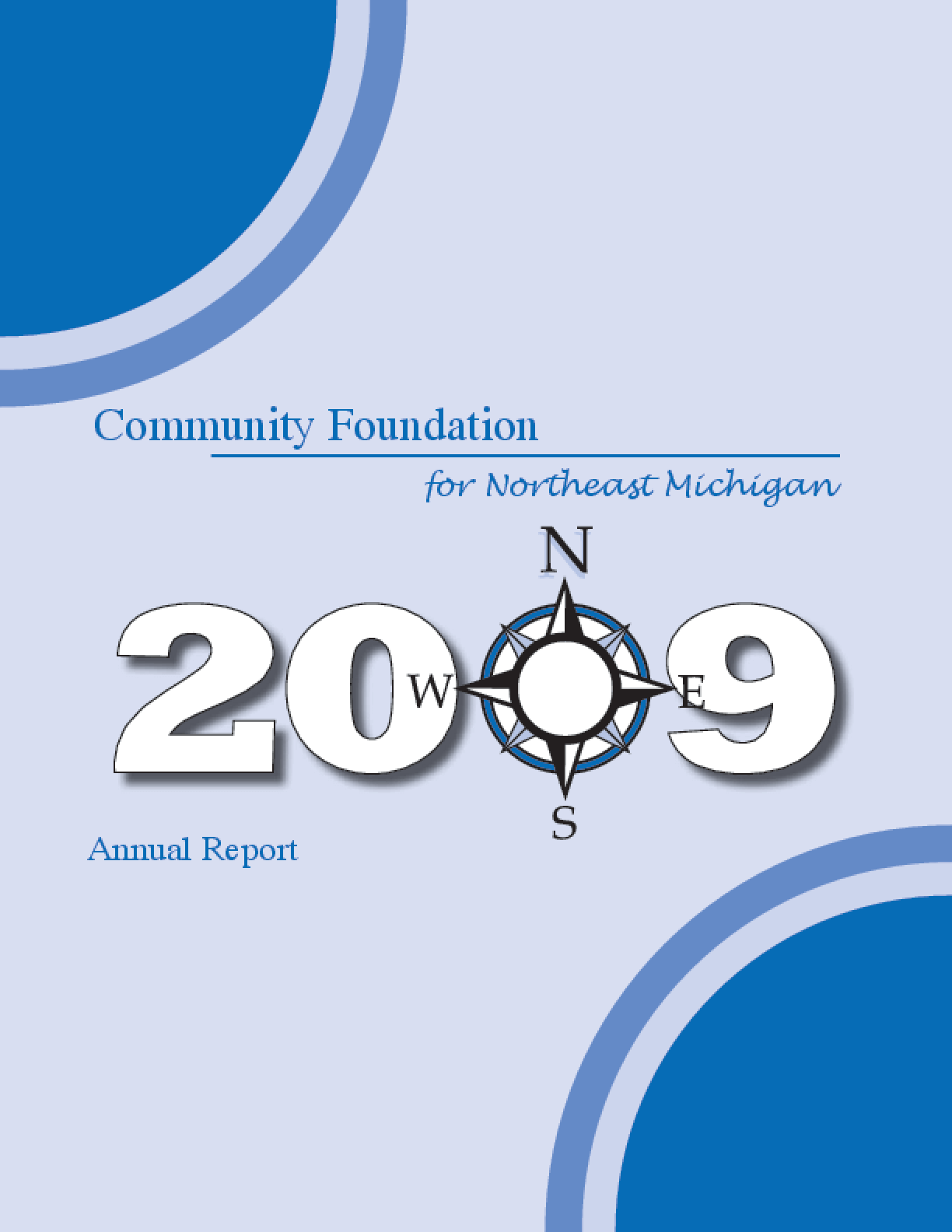 Community Foundation for Northeast Michigan - 2009 Annual Report