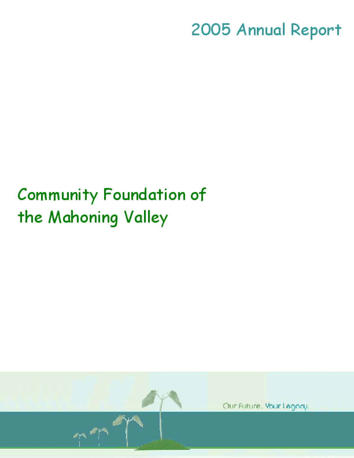 Community Foundation of the Mahoning Valley - 2005 Annual Report