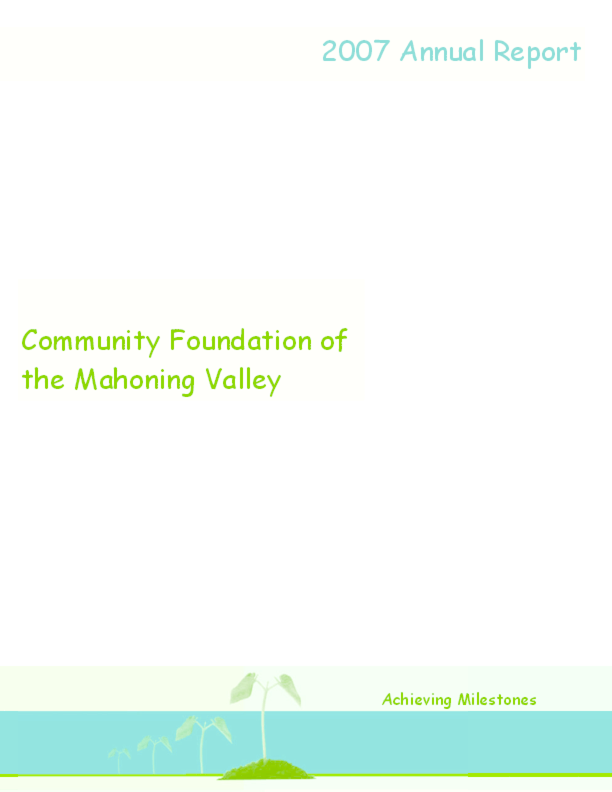 Community Foundation of the Mahoning Valley - 2007 Annual Report