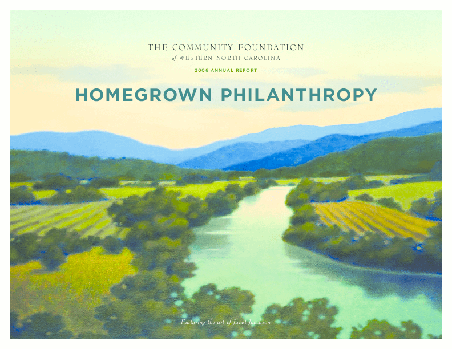 Community Foundation of Western North Carolina - 2006 Annual Report