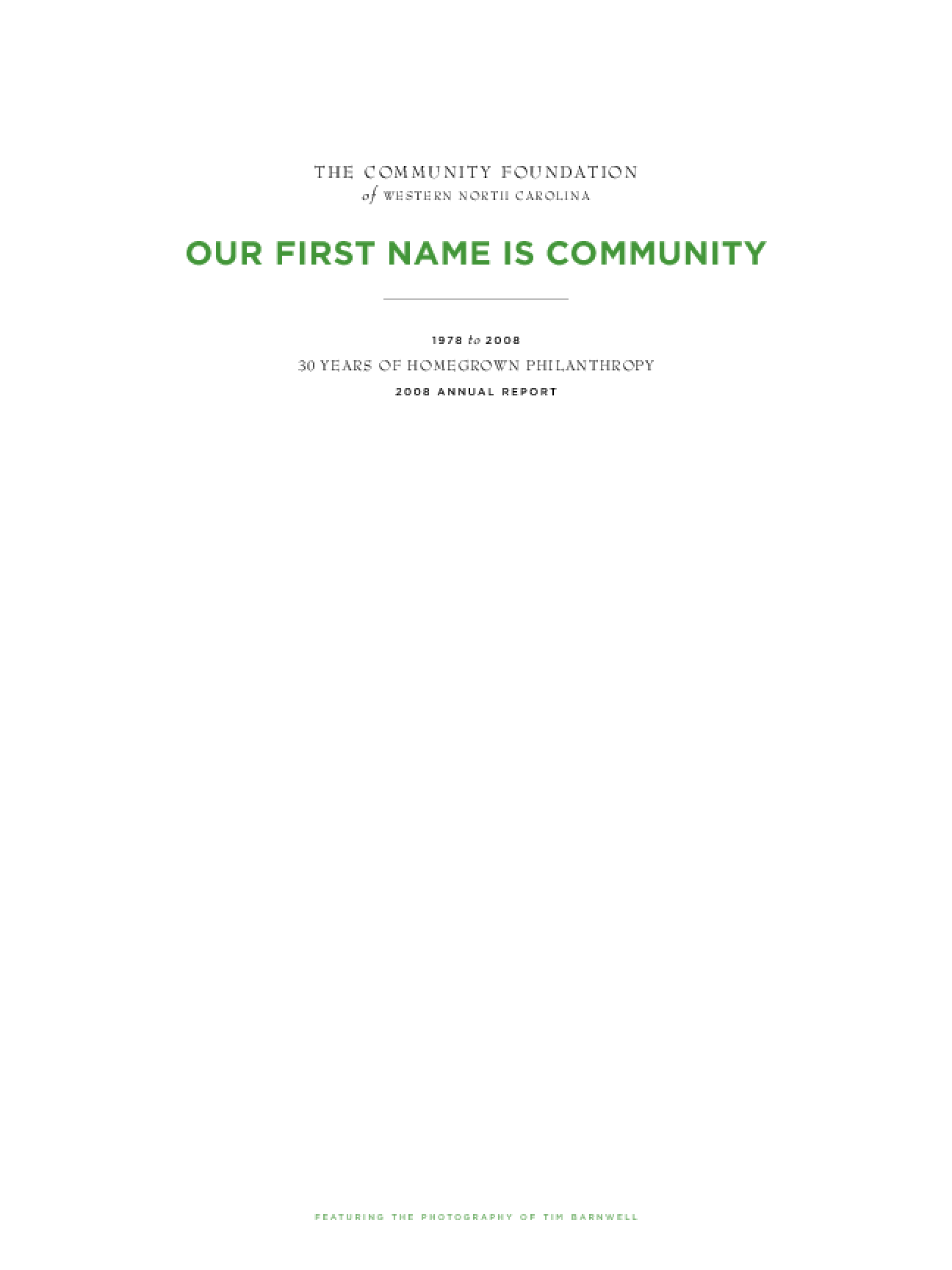 Community Foundation of Western North Carolina - 2008 Annual Report