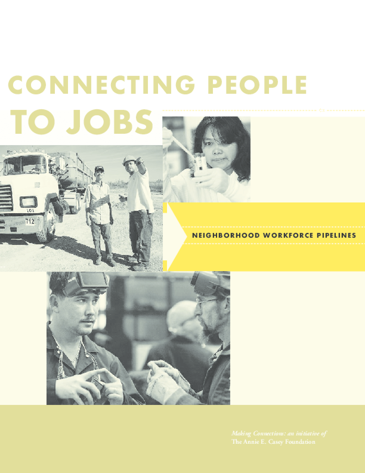 Connecting People to Jobs: Neighborhood Workforce Pipelines