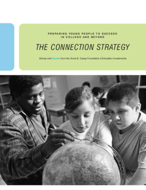The Connection Strategy: Preparing Young People to Succeed in College and Beyond