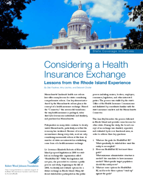 Considering a Health Insurance Exchange: Lessons From the Rhode Island Experience