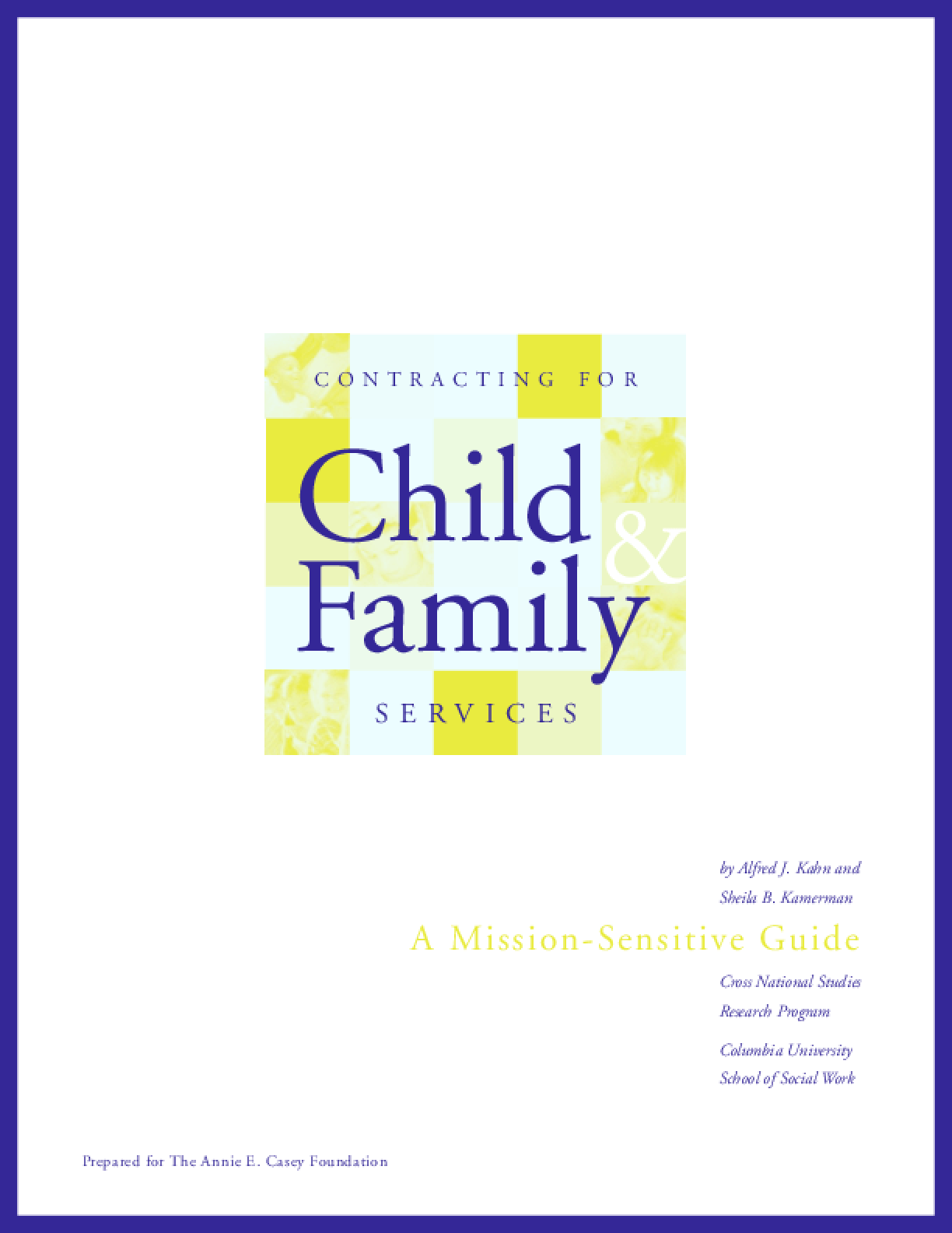 Contracting for Child and Family Services: A Mission-Sensitive Guide