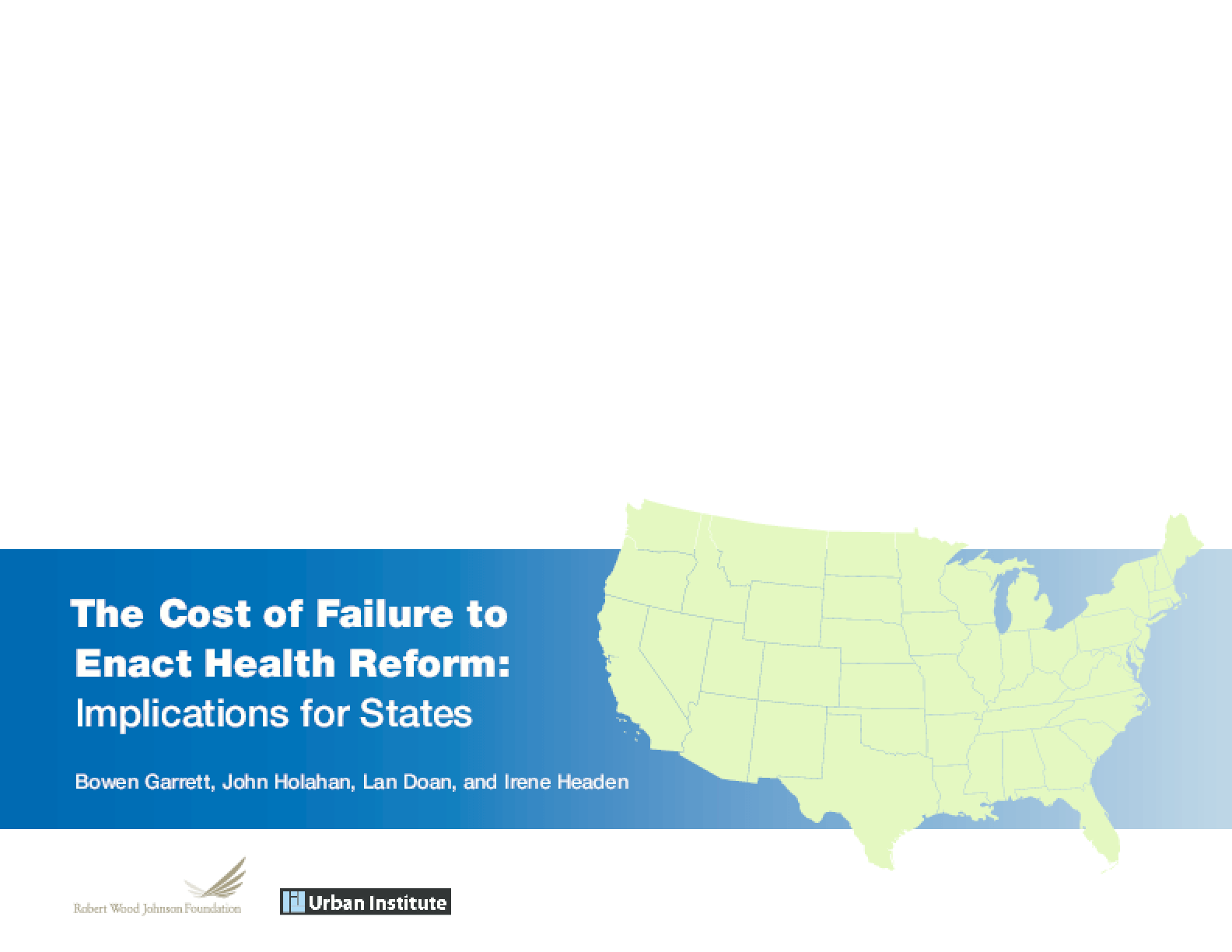 The Cost of Failure to Enact Health Reform: Implications for States