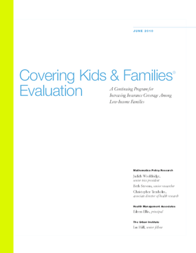 Covering Kids & Families: A Continuing Program for Increasing Insurance Coverage Among Low-Income Families