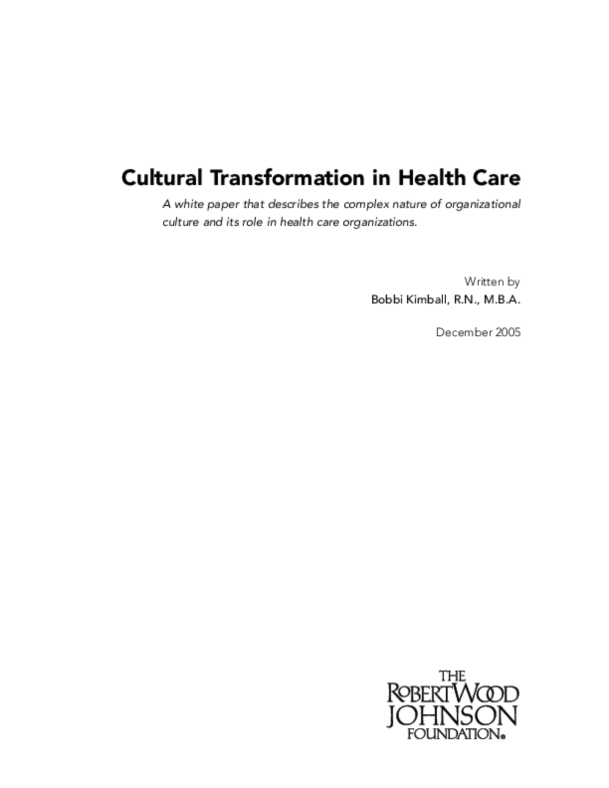 Cultural Transformation in Health Care
