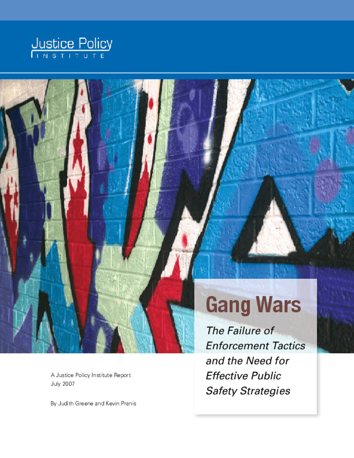 Gang Wars: The Failure of Enforcement Tactics