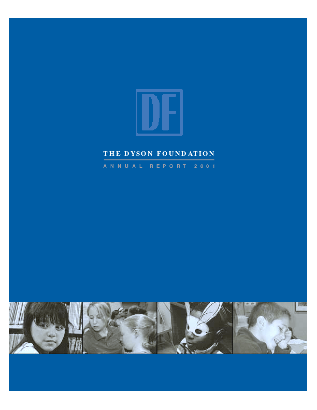 Dyson Foundation - 2001 Annual Report