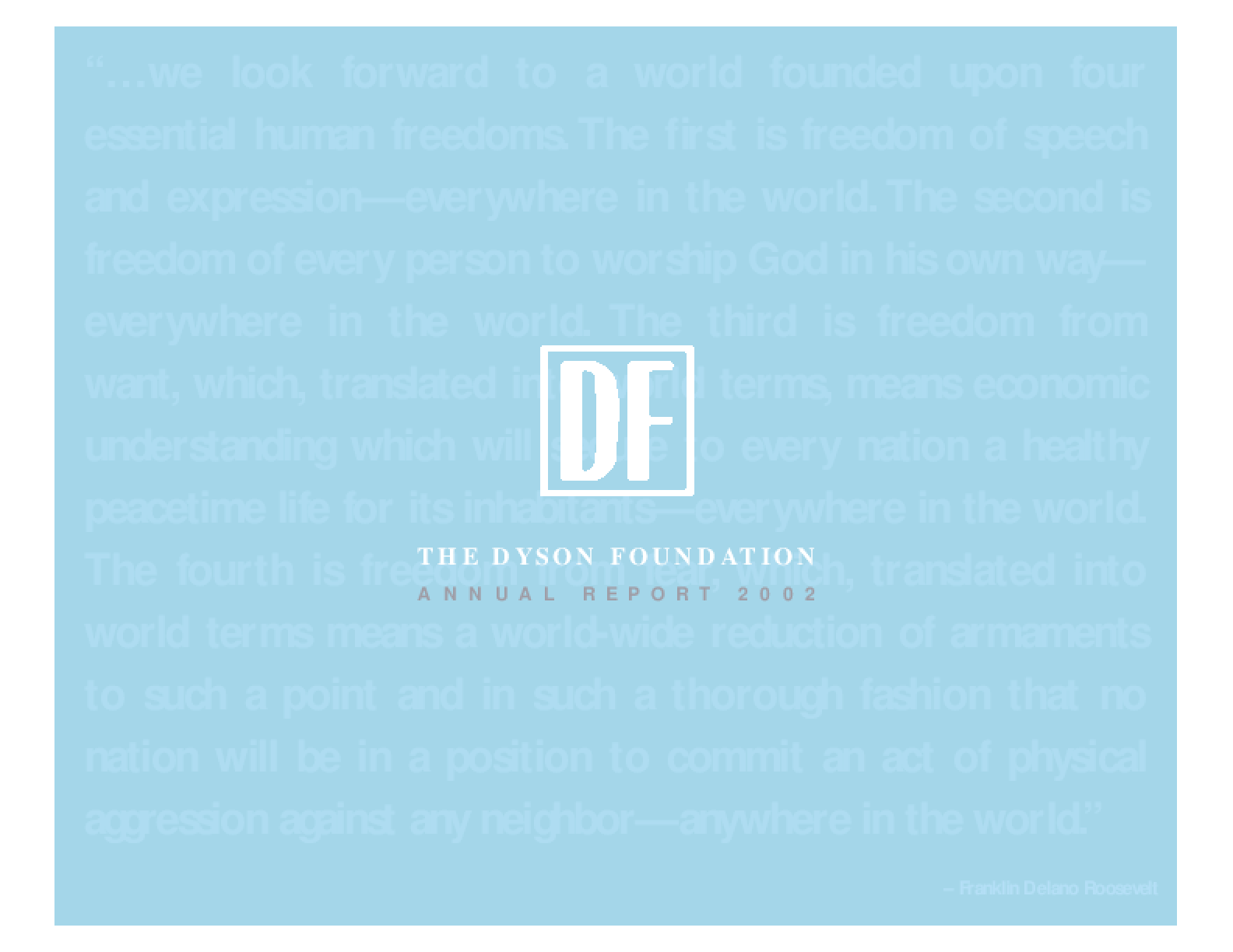 Dyson Foundation - 2002 Annual Report