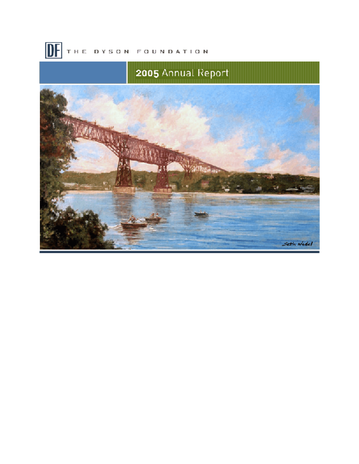 Dyson Foundation - 2005 Annual Report