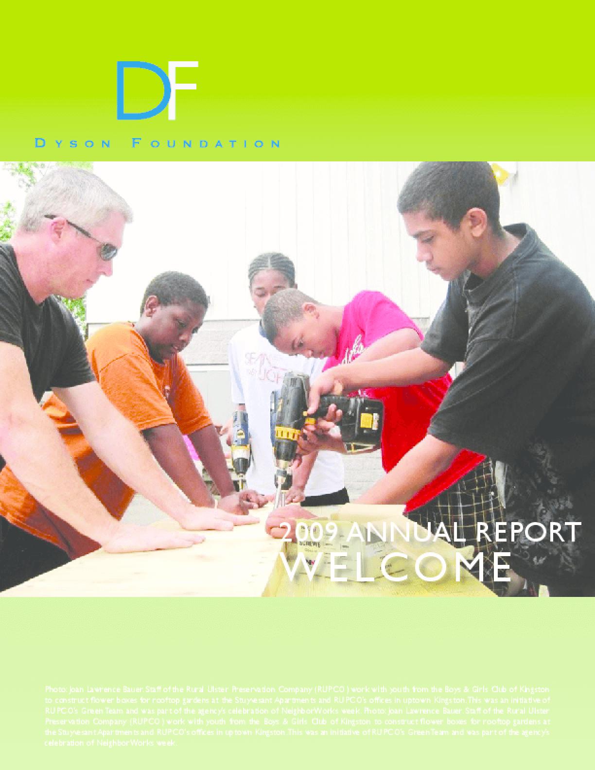 Dyson Foundation - 2009 Annual Report